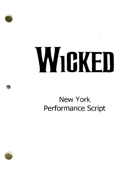Wicked Musical Script - Collect and read the real and entire ...