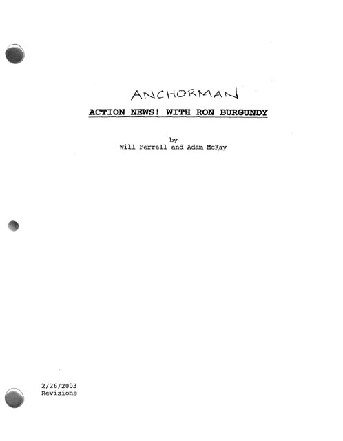 Anchorman Script  transcript from the screenplay andor